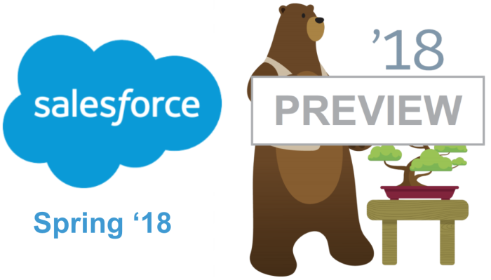 Salesforce Spring 18: Quick Preview