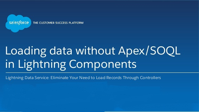 Lightning Data Service: Loading Data without Apex Continue
